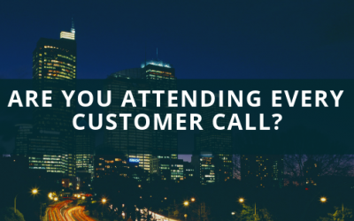 Are You Attending Every Customer Call?