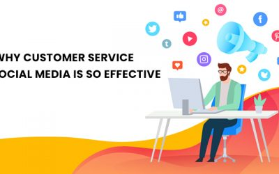 Why Customer Service via Social Media is so Effective