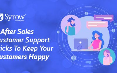 4 After Sales Customer Support Tricks To Keep Your Customers Happy