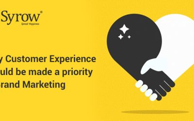 Why Customer Experience Should Be Made A Priority In Brand Marketing
