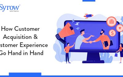How Customer Acquisition & Customer Experience Go Hand in Hand