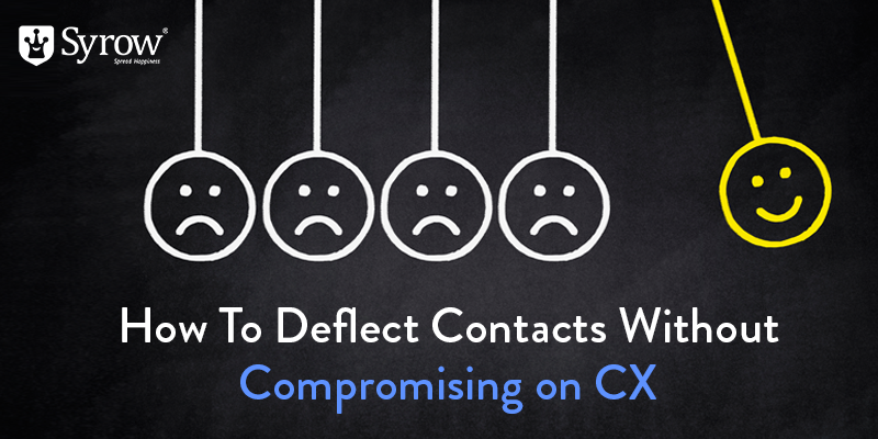 How to Deflect Contacts Without Compromising on CX
