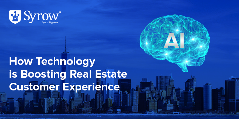 How Technology is Boosting Real Estate Customer Experience